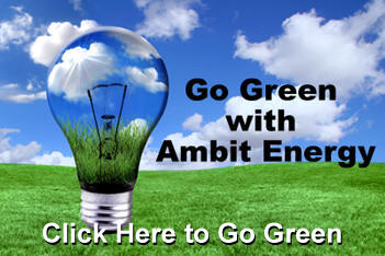 Go Green with Ambit Energy - Click Here